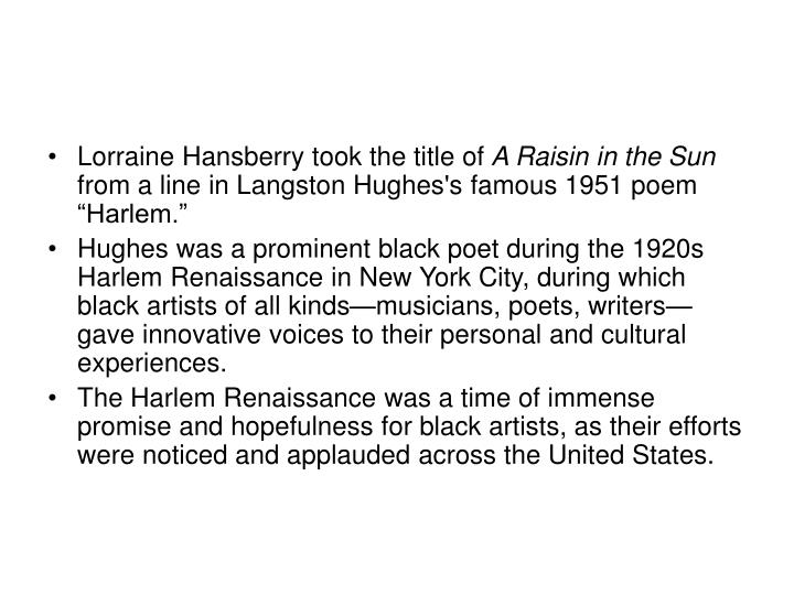 Lorraine Hansberry took the title of
