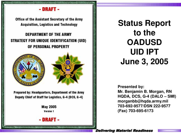 Status report to the oadusd uid ipt june 3 2005
