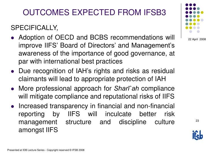 OUTCOMES EXPECTED FROM IFSB3