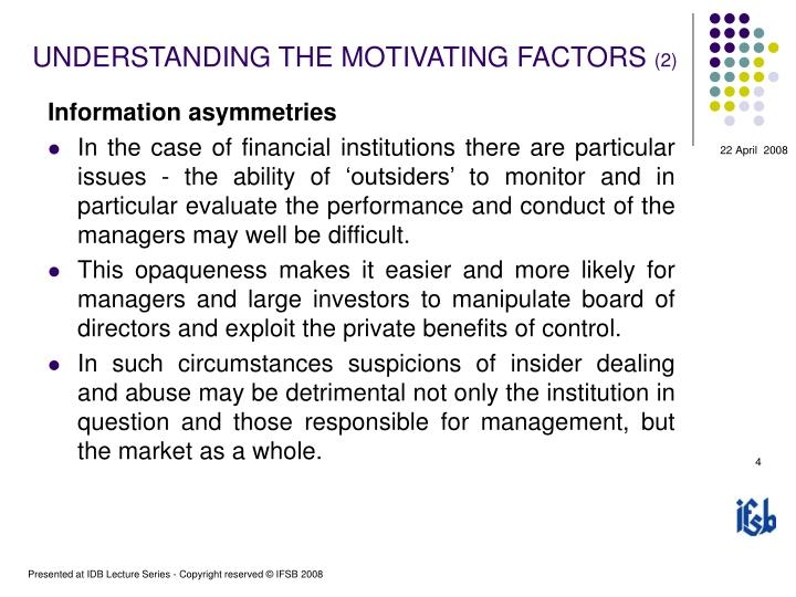 UNDERSTANDING THE MOTIVATING FACTORS