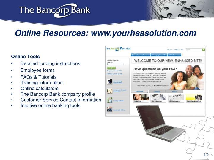 Online Resources: www.yourhsasolution.com