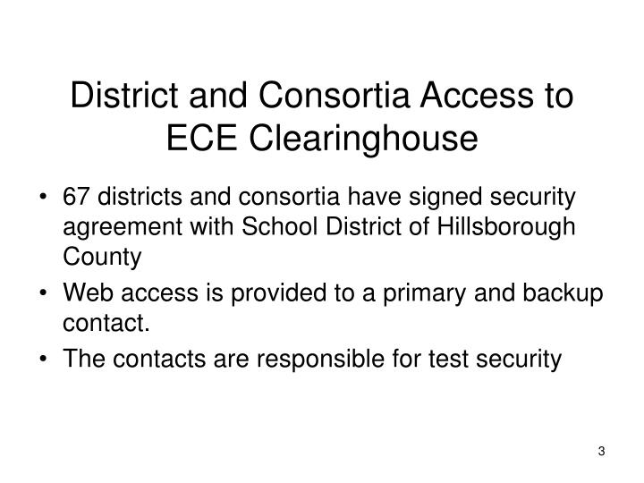 District and Consortia Access to ECE Clearinghouse
