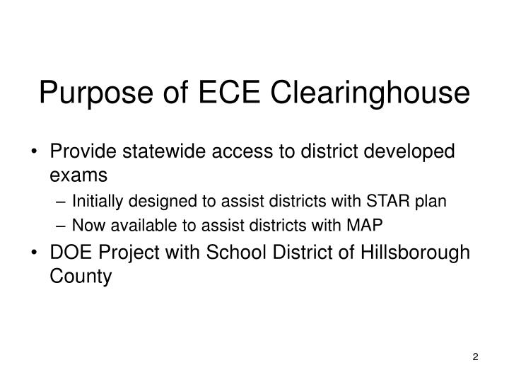 Purpose of ECE Clearinghouse