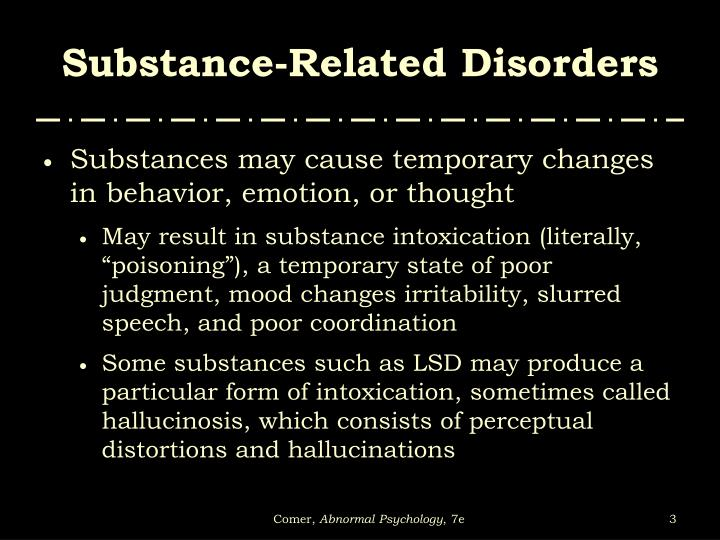 Substance related disorders2