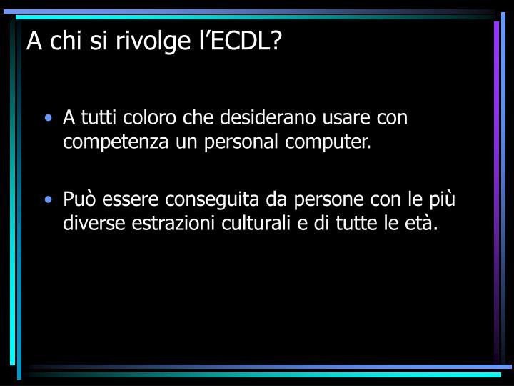 A chi si rivolge l'ECDL?