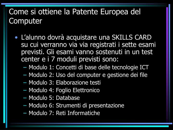 Come si ottiene la Patente Europea del Computer
