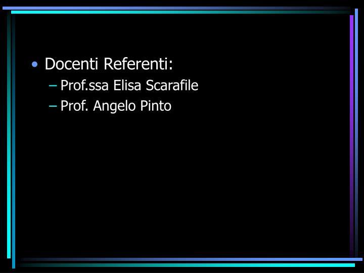 Docenti Referenti: