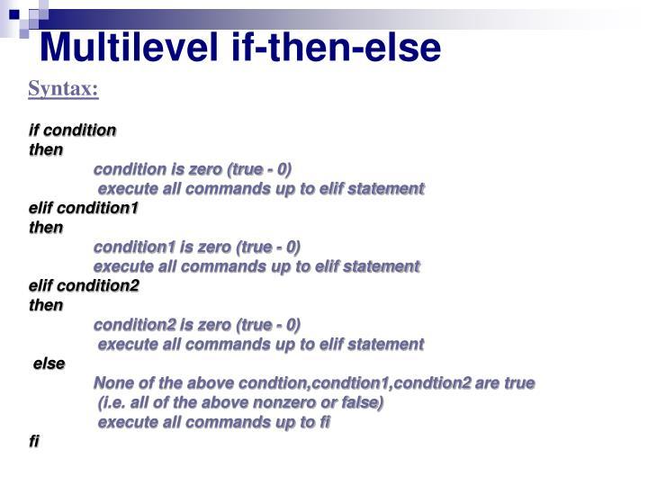 Multilevel if-then-else