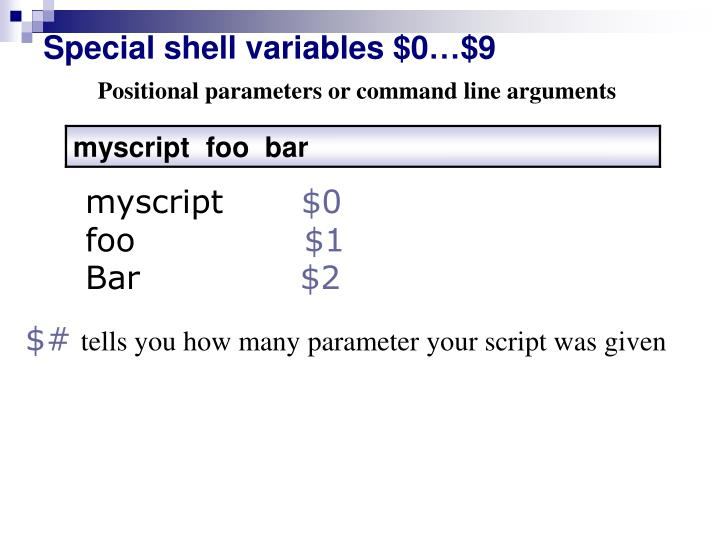 Special shell variables $0…$9