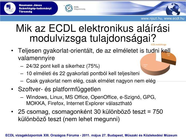Mik az ECDL elektronikus aláírási modulvizsga tulajdonságai?