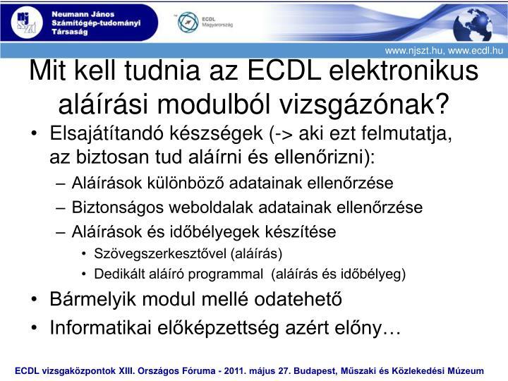Mit kell tudnia az ECDL elektronikus aláírási modulból vizsgázónak?