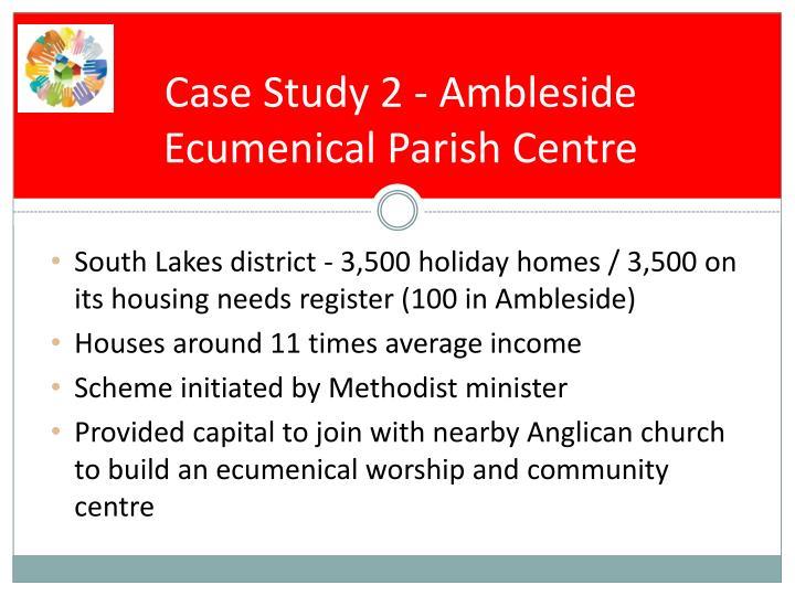 Case Study 2 - Ambleside Ecumenical Parish Centre