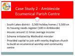 case study 2 ambleside ecumenical parish centre