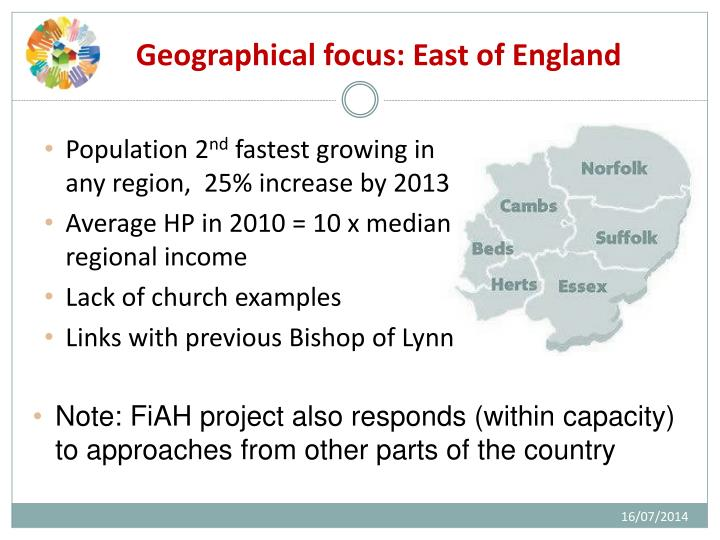 Geographical focus: East of England