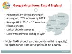 geographical focus east of england