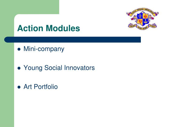 Action Modules