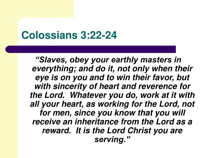 Colossians 3:22-24