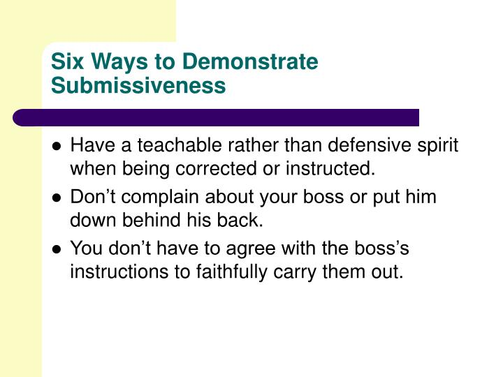 Six Ways to Demonstrate Submissiveness