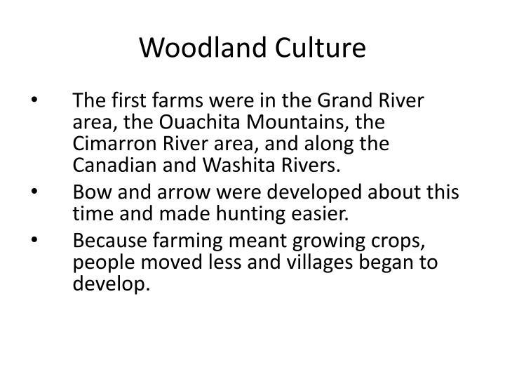 Woodland Culture