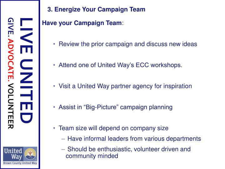 Have your Campaign Team