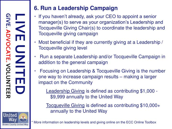 6. Run a Leadership Campaign