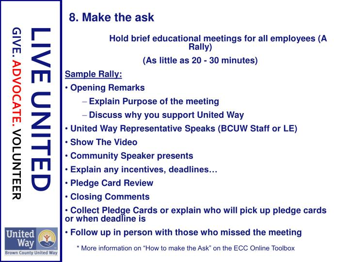 Hold brief educational meetings for all employees (A Rally)