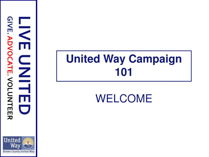 United way campaign 101 welcome