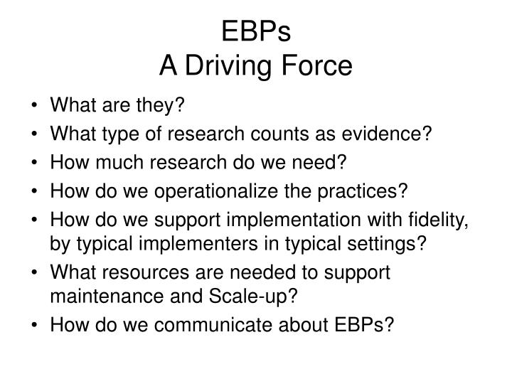 Ebps a driving force