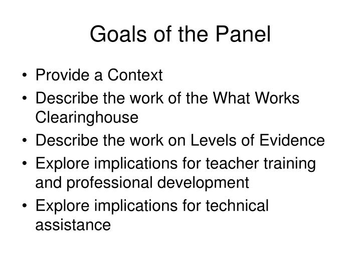 Goals of the panel