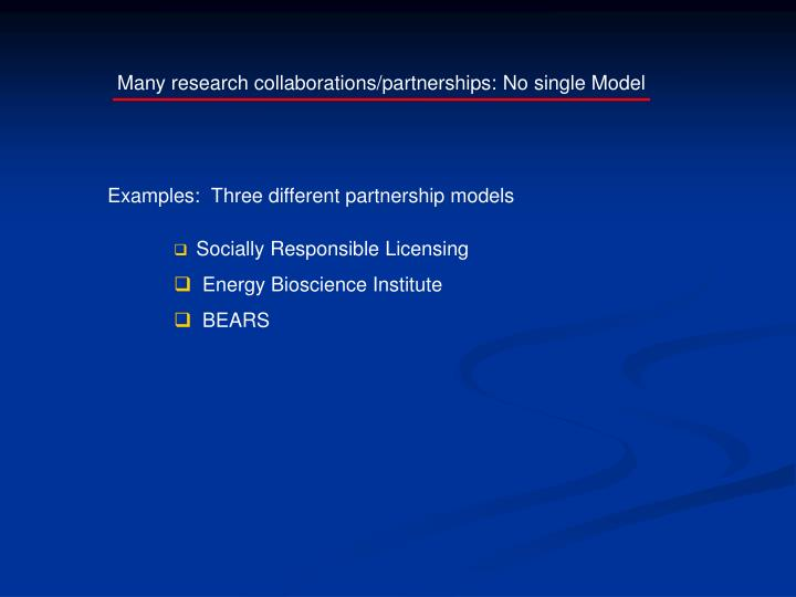 Examples:  Three different partnership models