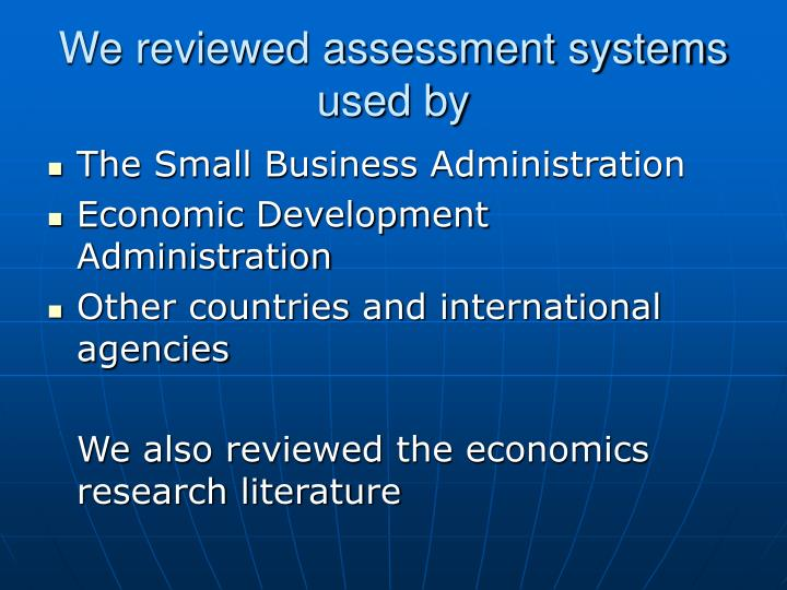 We reviewed assessment systems used by