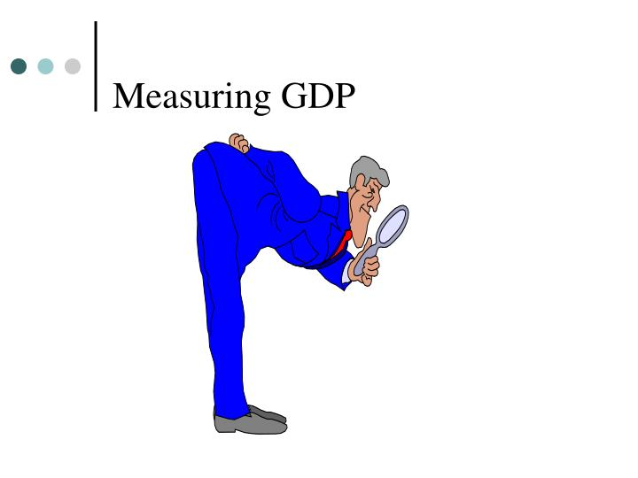 Measuring GDP