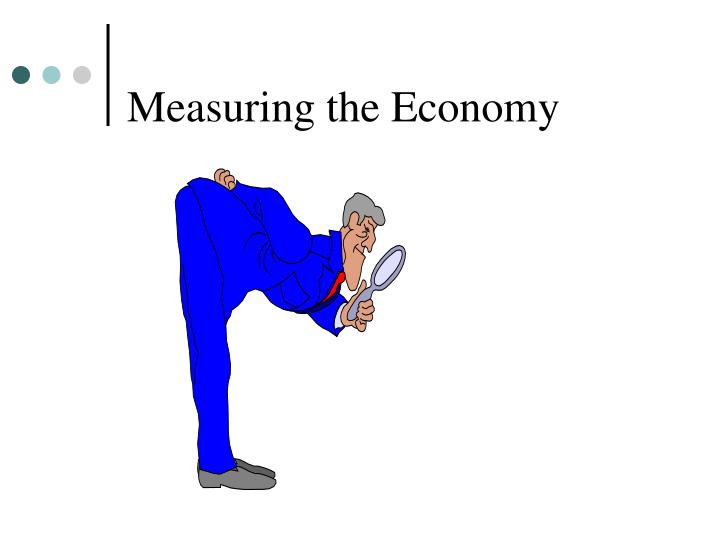 Measuring the economy