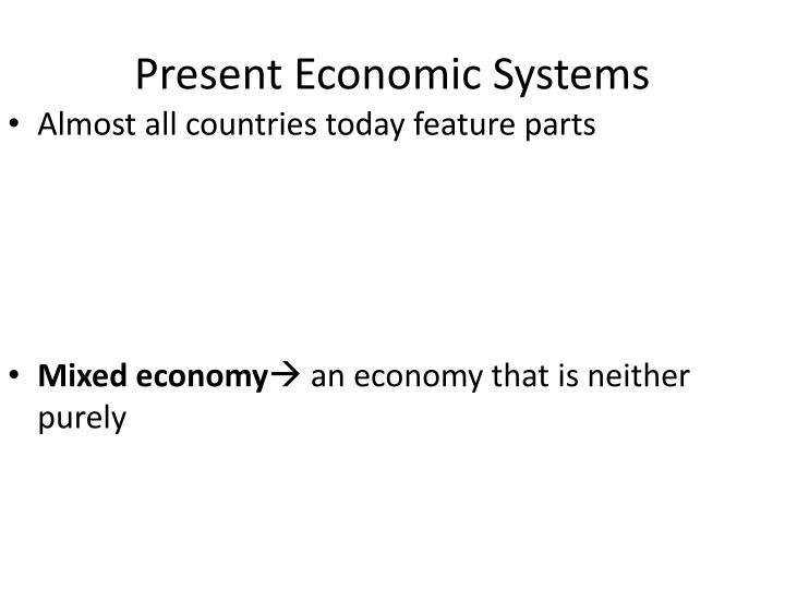 Present Economic Systems