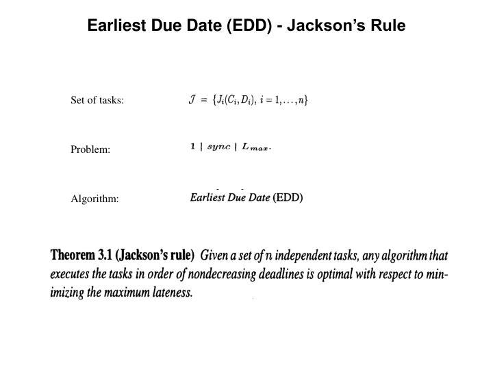 Earliest Due Date (EDD) - Jackson's Rule