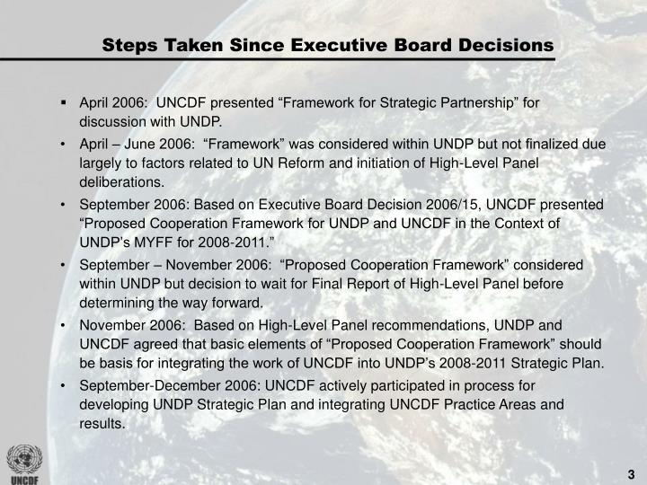 Steps Taken Since Executive Board Decisions