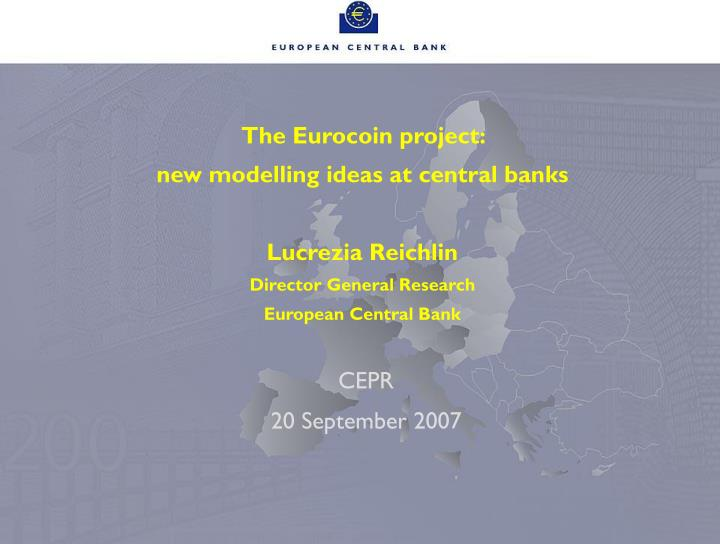 The Eurocoin project: