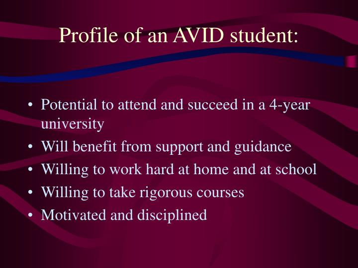 Profile of an AVID student: