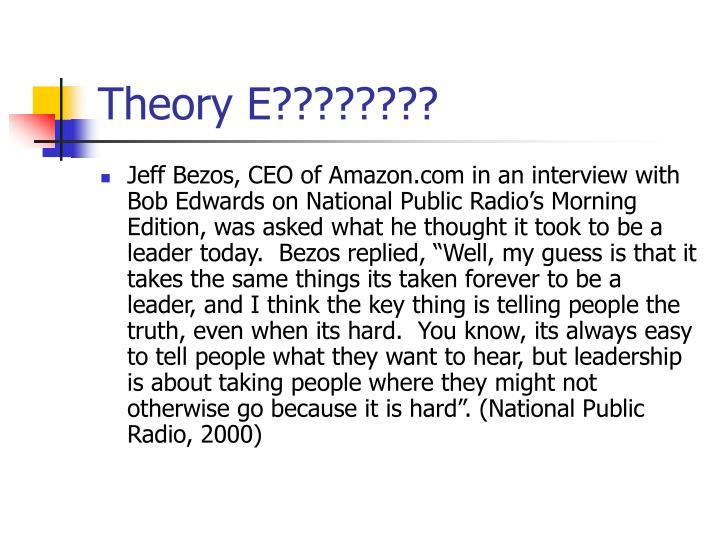 Theory E????????