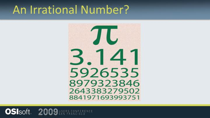 An Irrational Number?