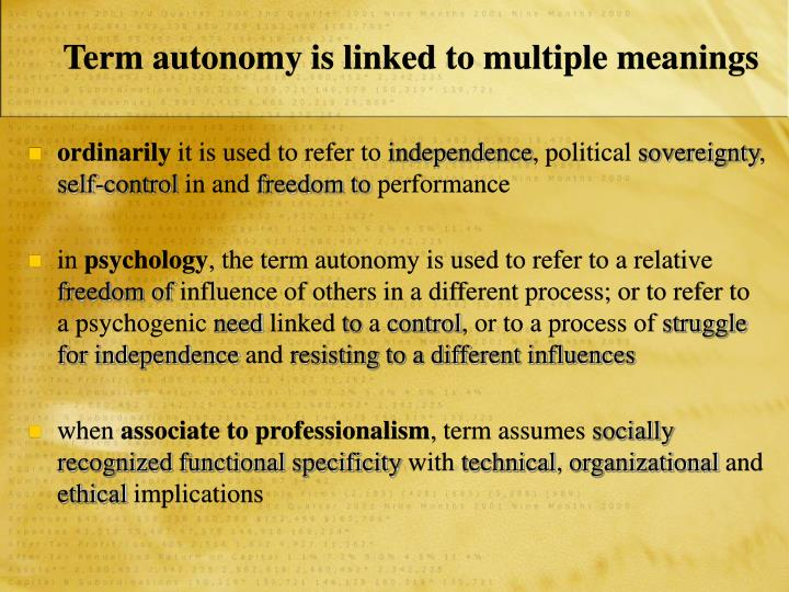 Term autonomy is linked to multiple meanings