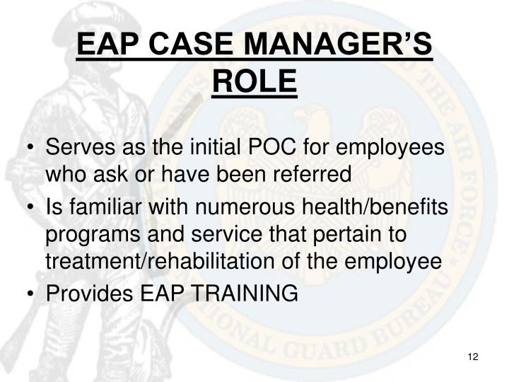 EAP CASE MANAGER'S ROLE
