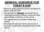 general guidance for today s eap
