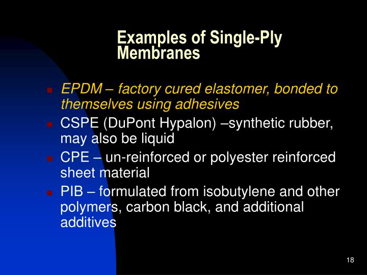Examples of Single-Ply Membranes