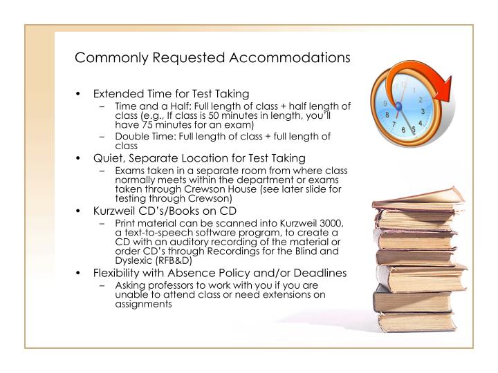Commonly Requested Accommodations