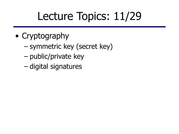 Lecture topics 11 29