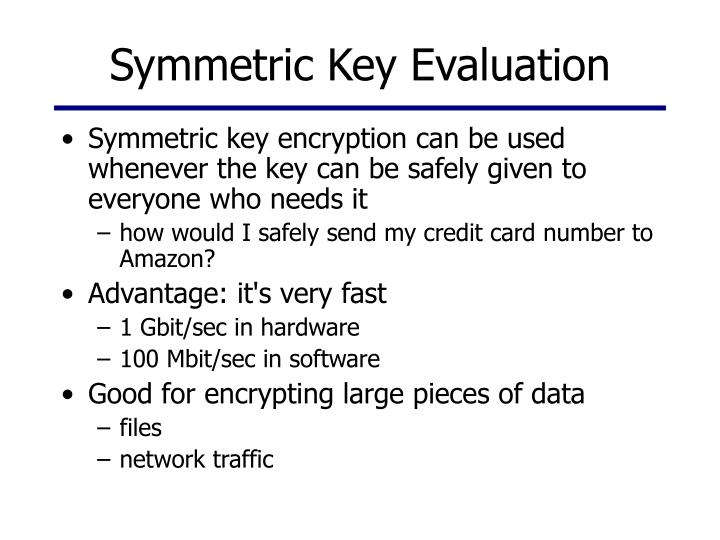 Symmetric Key Evaluation