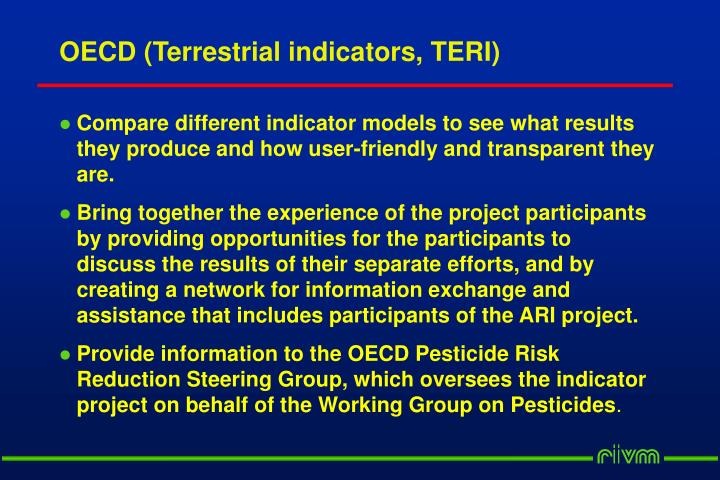OECD (Terrestrial indicators, TERI)