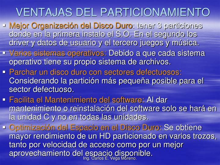 VENTAJAS DEL PARTICIONAMIENTO