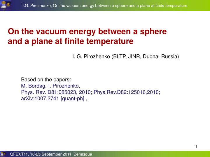 On the vacuum energy between a sphere and a plane at finite temperature